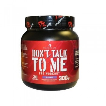 Don't Talk To Me Pre-Workout 300 g